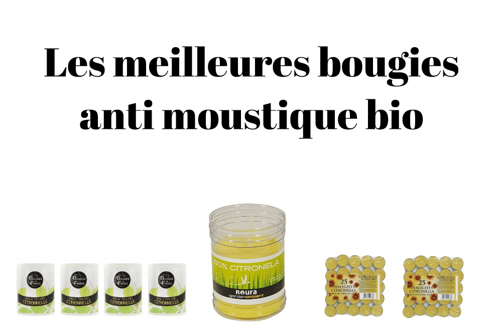 Les meilleures bougies anti moustique bio