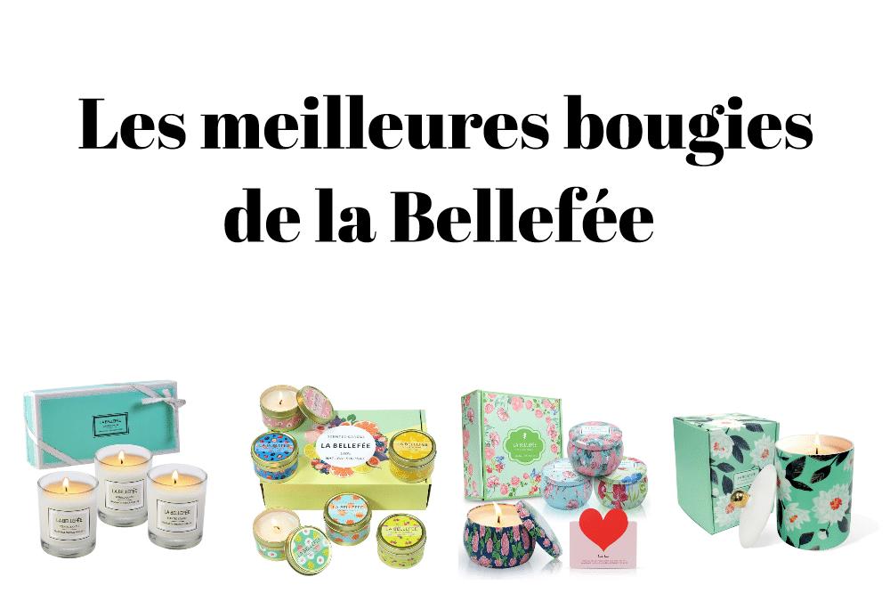 Les meilleures bougies de la Bellefée